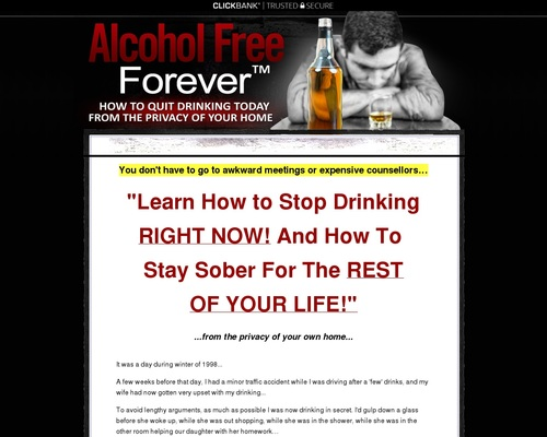 Alcohol Free Forever – How to Stop Drinking RIGHT NOW!